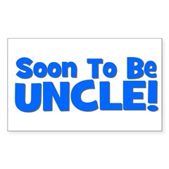 Soon To Be Uncle! Blue Rectangle Decal