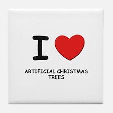 I love artificial christmas trees Tile Coaster