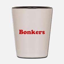 Bonkers Hilarious Red Pronouncement Shot Glass
