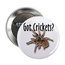 Tarantula Got Crickets Button