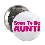 Soon To Be Aunt! Pink Button