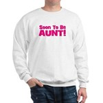 Soon To Be Aunt! Pink Sweatshirt