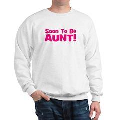 Soon To Be Aunt! Pink Sweatshirt