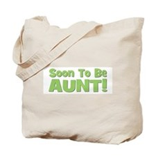 Soon To Be Aunt! Green Tote Bag