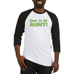 Soon To Be Aunt! Green Baseball Jersey