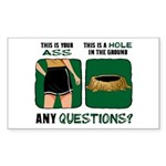 Ass vs. Hole in Ground Rectangle Sticker
