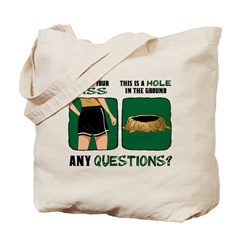 Ass vs. Hole in Ground Tote Bag