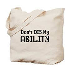 Don't Ability Tote Bag