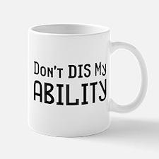 Don't Ability Mug