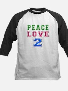 Peace Love 2 birthday designs Tee