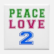 Peace Love 2 birthday designs Tile Coaster