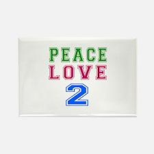 Peace Love 2 birthday designs Rectangle Magnet