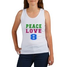 Peace Love 8 birthday designs Women's Tank Top