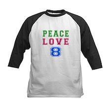 Peace Love 8 birthday designs Tee