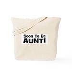 Soon To Be Aunt! Black Tote Bag
