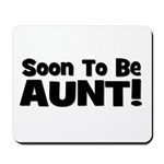 Soon To Be Aunt! Black Mousepad