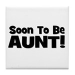 Soon To Be Aunt! Black Tile Coaster