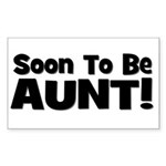 Soon To Be Aunt! Black Rectangle Sticker
