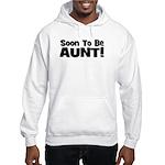Soon To Be Aunt! Black Hooded Sweatshirt