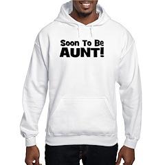 Soon To Be Aunt! Black Hoodie