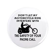 """My Motorcycle Ride 3.5"""" Button"""