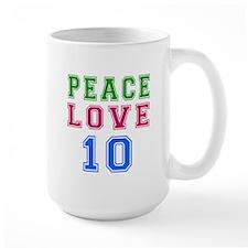 Peace Love 8 birthday designs Mug