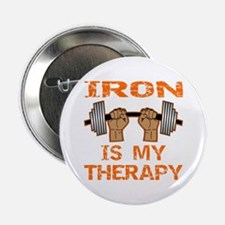 """Iron Is My Therapy 2.25"""" Button"""