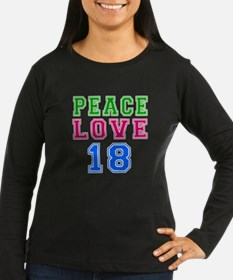 Peace Love 18 birthday designs T-Shirt
