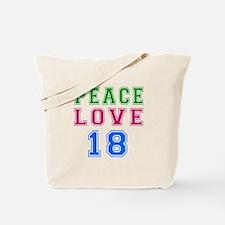 Peace Love 18 birthday designs Tote Bag