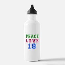 Peace Love 18 birthday designs Water Bottle
