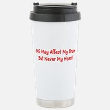 MS Affects My Brain Never My Heart Travel Mug