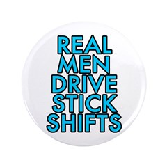 Real men drive stick shifts - 3.5