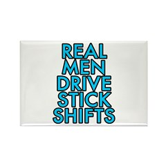 Real men drive stick shifts - Rectangle Magnet (10