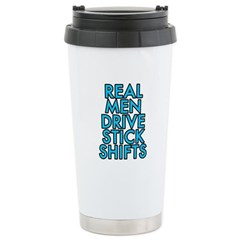 Real men drive stick shifts - Stainless Steel Trav