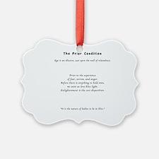 The Prior Condition Ornament