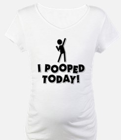 I Pooped Today! Shirt