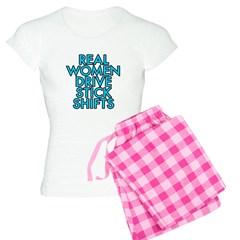 Real women drive stick shifts - Pajamas