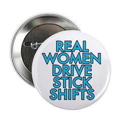 Real women drive stick shifts - 2.25