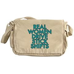 Real women drive stick shifts - Messenger Bag