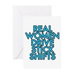 Real women drive stick shifts - Greeting Card