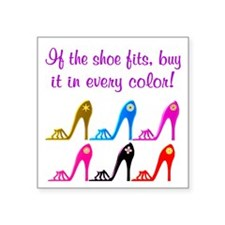 "DAZZLING SHOES Square Sticker 3"" x 3"""