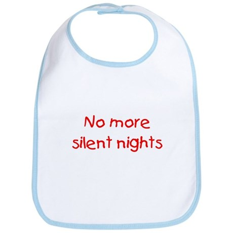 No more silent nights Bib