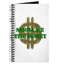SHOW ME THE MONEY Journal