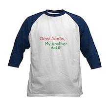 Dear Santa, My sister did it! Tee