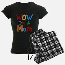 WOW I'm a Mom Pajamas
