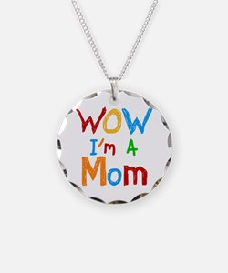 WOW I'm a Mom Necklace