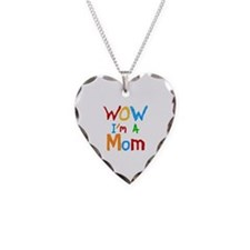 WOW I'm a Mom Necklace Heart Charm