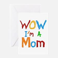 WOW I'm a Mom Greeting Card