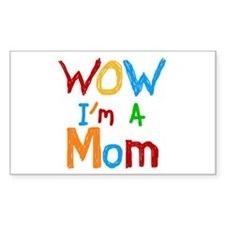 WOW I'm a Mom Decal