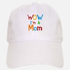 WOW I'm a Mom Baseball Baseball Cap